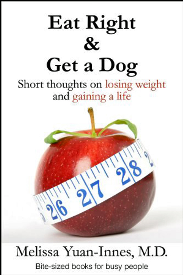 Eat Right and Get a Dog
