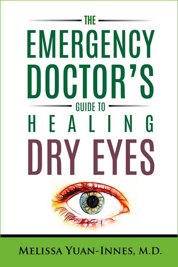 Dr. Dry Eyes by Melissa Yuan-Innes, M.D.