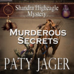 Audiobook - Murderous Secrets: A Shandra Higheagle Mystery