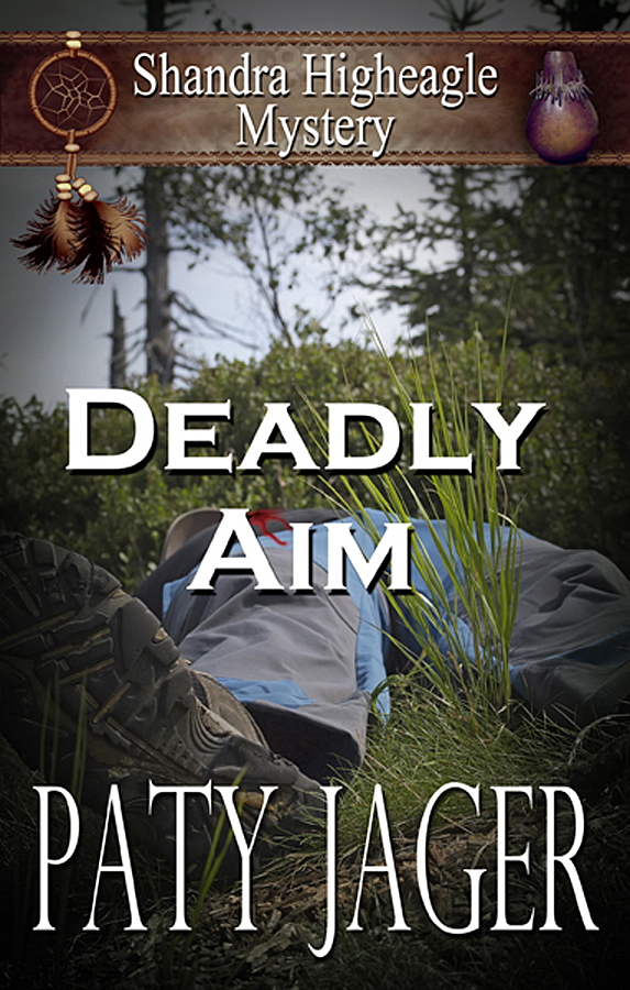 Deadly Aim by Paty Jager