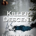 Killer Descent by Paty Jager