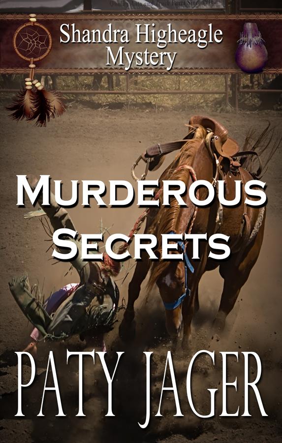 Murderous Secrets by Paty Jager