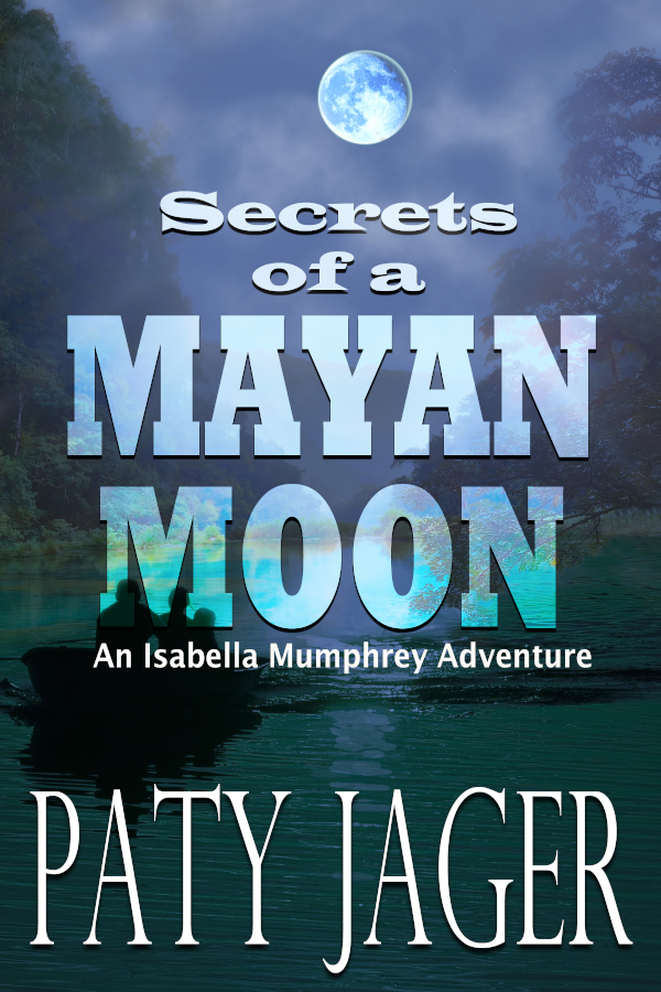 Cover for Secrets of a Mayan Moon by Paty Jager