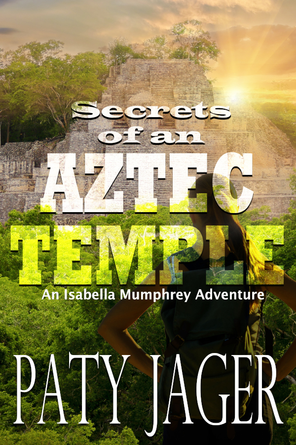 Cover for Secrets of an Aztec Temple by Paty Jager