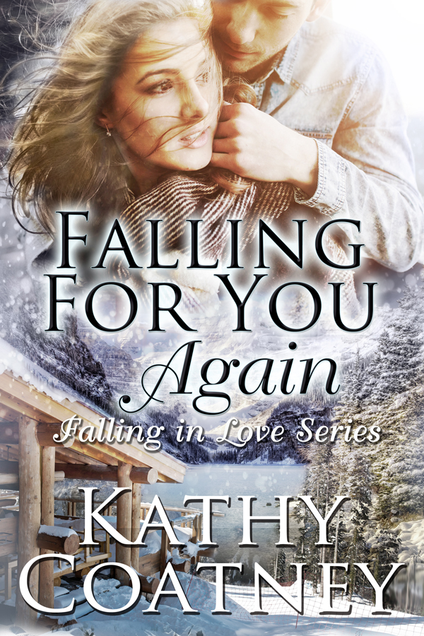 Falling for You Again by Kathy Coatney