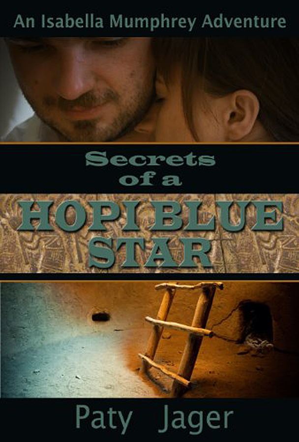 Secrets of a Hopi Blue Star by Paty Jager