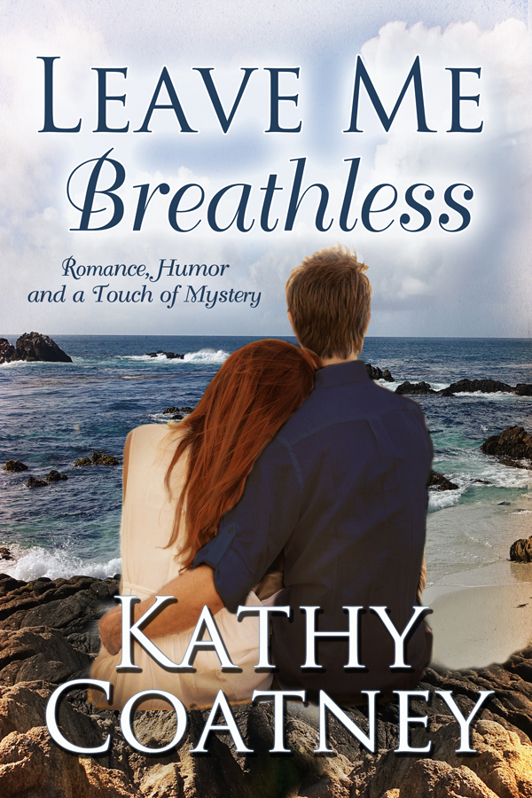 Leave Me Breathless by Kathy Coatney