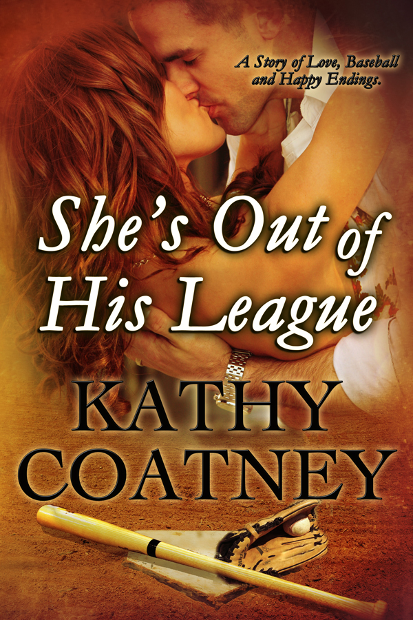 She's Out of His League by Kathy Coatney