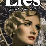 Lies: Secrets Can Kill by Linda Lovely