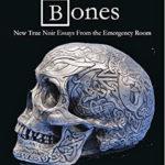Broken Bones by Melissa Yuan-Innes, M.D.