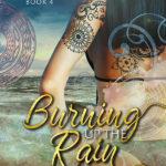 Burning in the Rain by Cathryn Cade