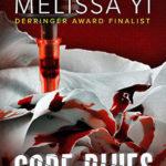Code Blues by Melissa Yi
