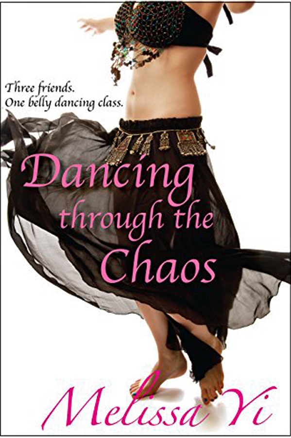 Dancing Through the Chaos by Melissa Yi