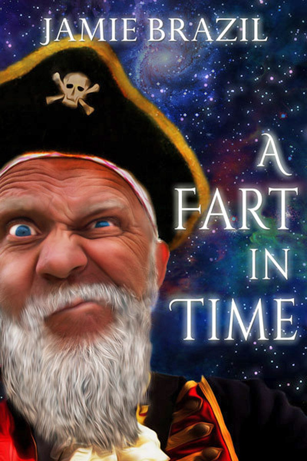 A Fart in Time by Jamie Brazil