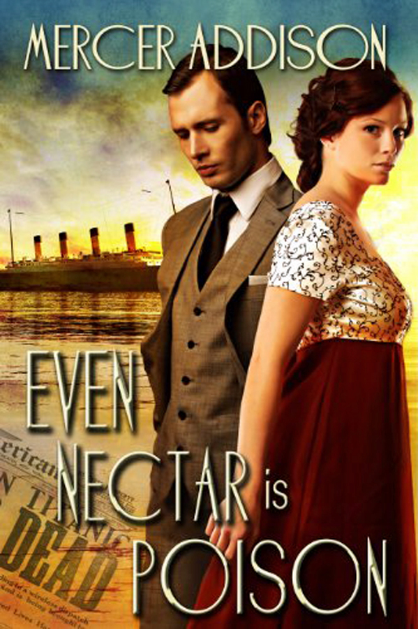Even Nectar is Poison by Mercer Addison