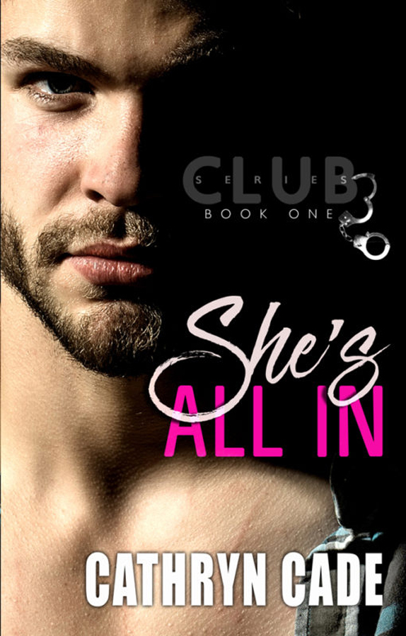 She's All In by Cathryn Cade