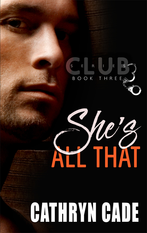 She's All That by Cathryn Cade