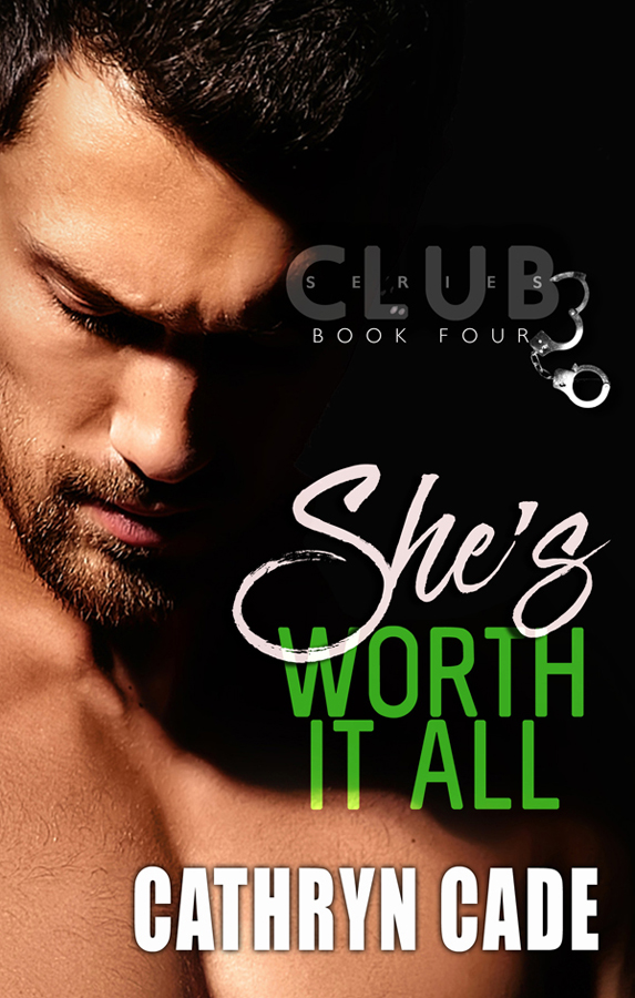 She's Worth It All by Cathryn Cade