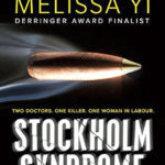 Stockholm Syndrome by Melissa Yi