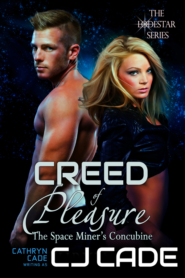Creed of Pleasure by C J Cade