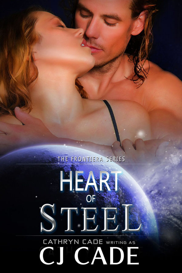 Heart of Steel by C J Cade