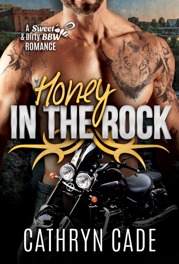Honey in the Rock by Cathryn Cade