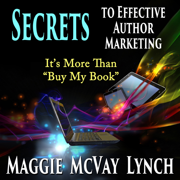 """Audiobook Cover Secrets to Effective Author Mrketing: It's More than """"Buy My Book"""""""