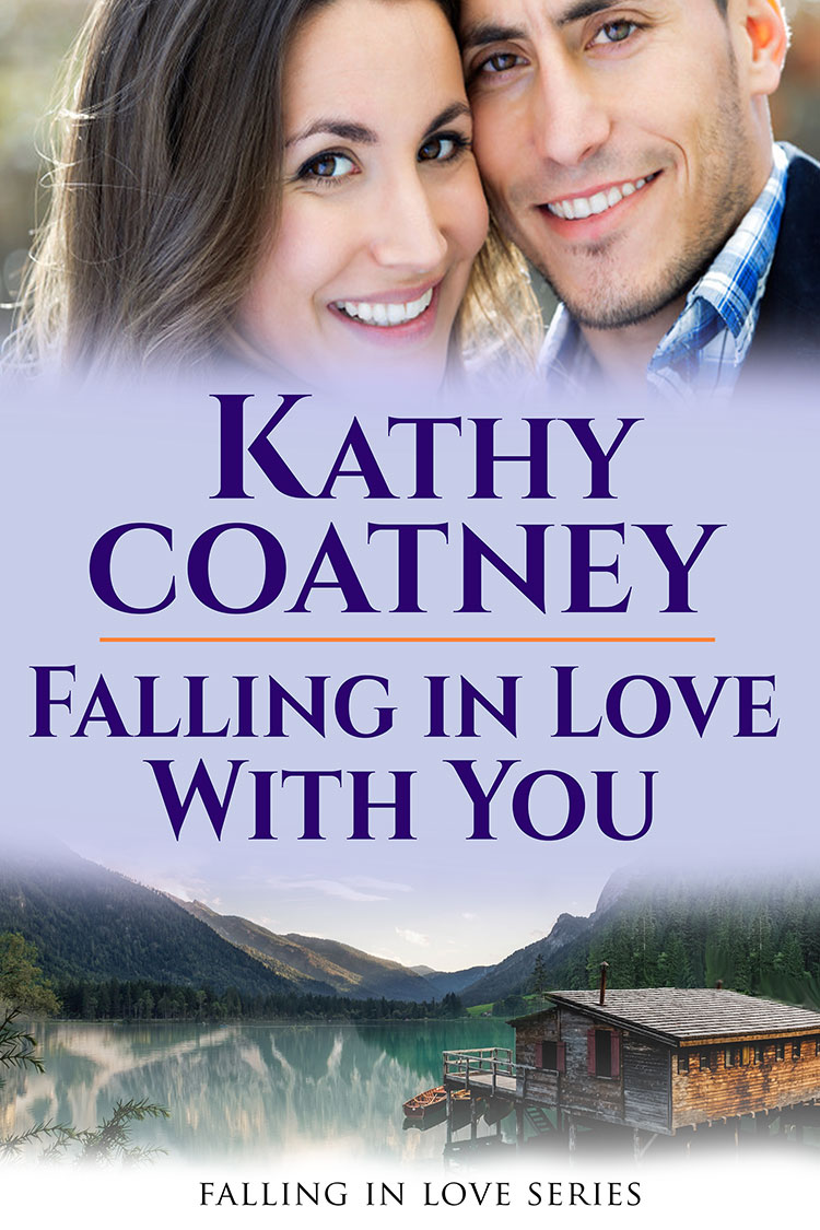 cover for Falling in Love with You by Kathy Coatney