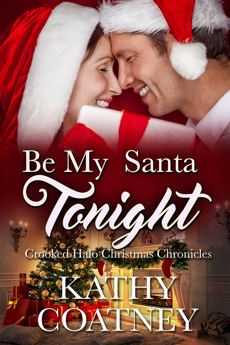 cove for Be My Santa Tonight by Kathy Coatney