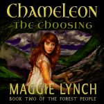 audiobook cover for Chameleon: The Choosing by Maggie Lynch