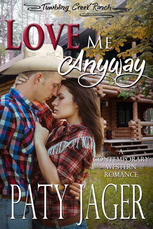 Book cover for Love Me Anyway by Paty Jager