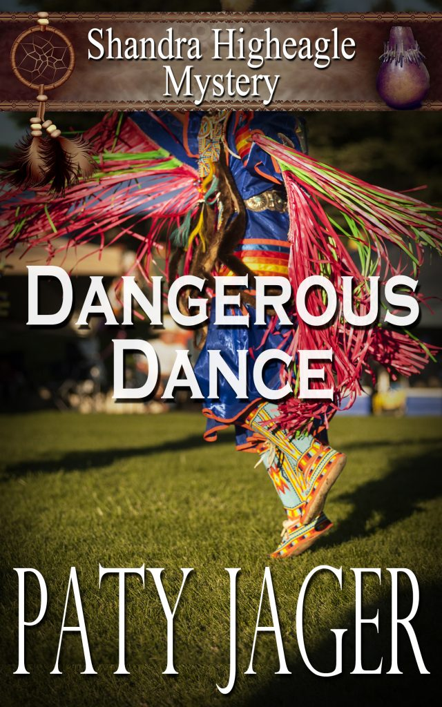 Cover for Dangerous Dance by Paty Jager. A native american is dancing in colorful regalia
