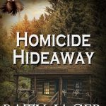cover for Homicide Hideaway by Paty Jager
