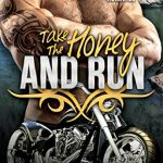 cover Take the Honey and Run by Cathryn Cade