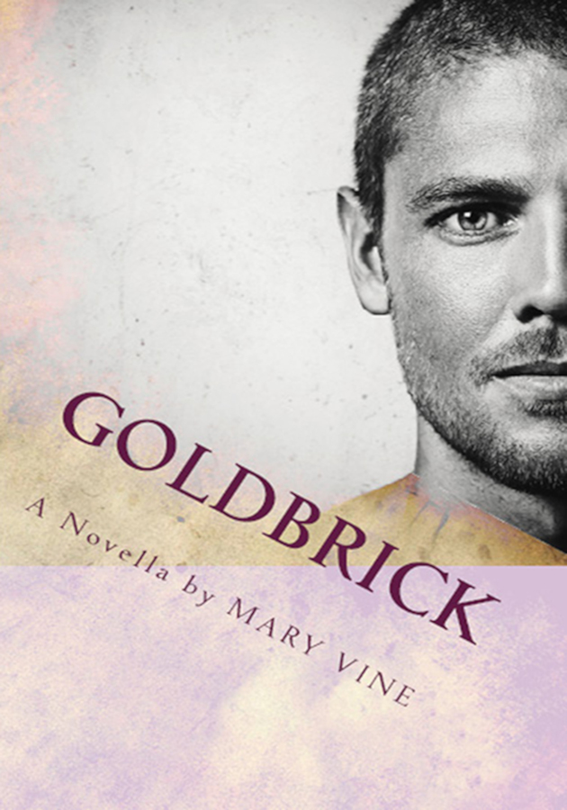 Cover for Goldbrick, a time travel book by Mary Vine