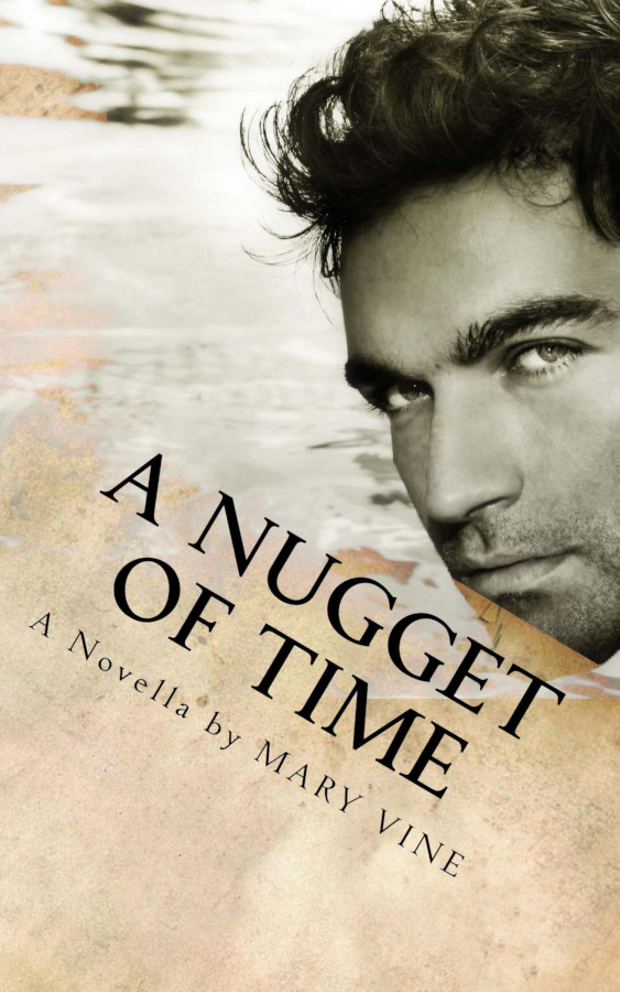 Cover for A Nugget of Time, time travel romance by Mary Vine