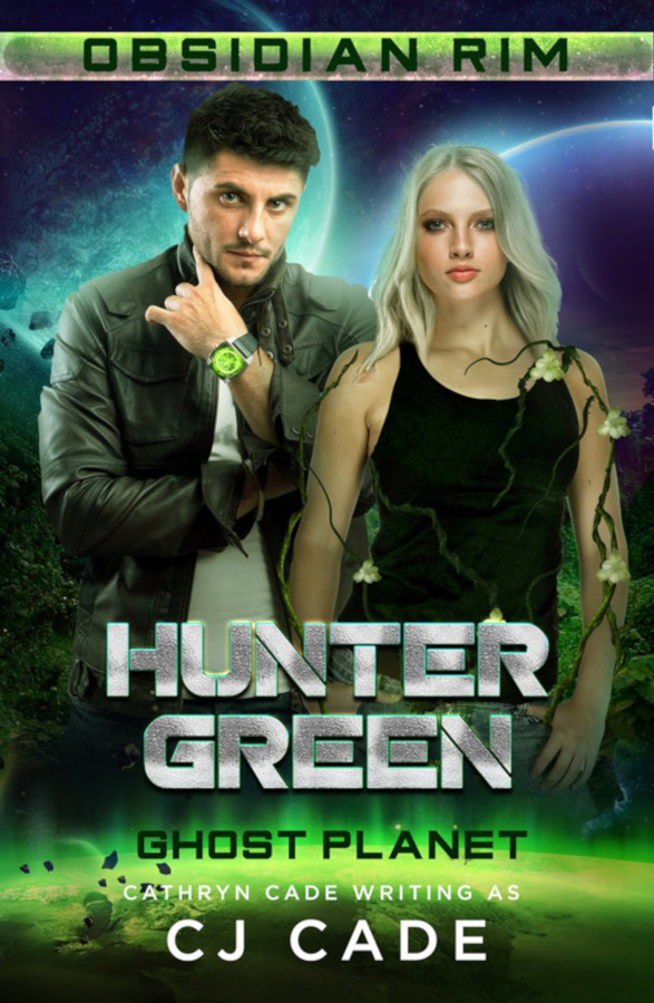 Cover for Hunter Green: Ghost Planet by C J Cade