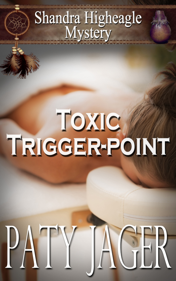 Cove for Toxic Trigger-Point by Paty Jager, a Shandra Higheagle Mystery