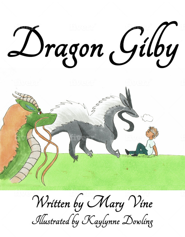 COver for Dragon Gilby by Mary Vine, Illustrated by Kaylenne Dowling