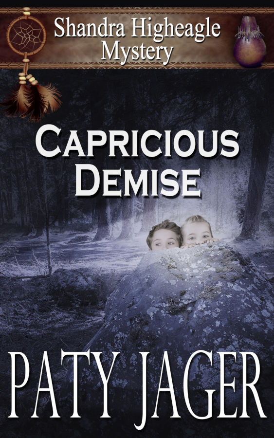 Cover for Capricious Demise by Paty Jager, a Shandra Higheagle Mystery