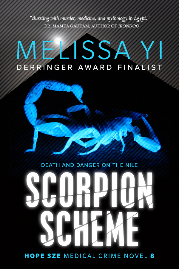 Cover for Scorpion Scheme, Hope Sze Medical Crime Novel by Mellisa Yi