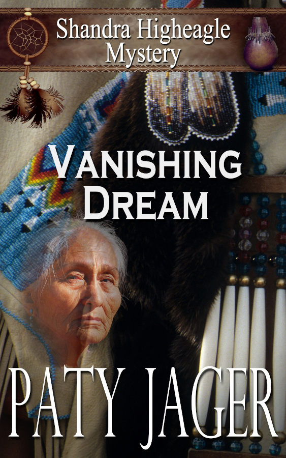 Cover for Vanishing Dream, a Shandra Higheagle Mystery by Paty Jager