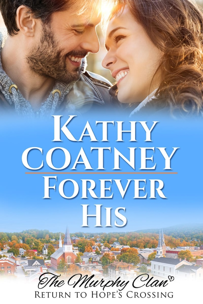 cover for Forever His: The Murphy Clan, Return to Hope's Crossing Book 1