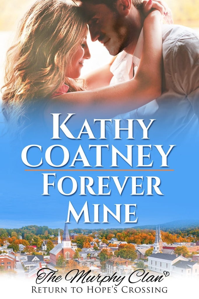 cover for Forever Mine: The Murphy Clan, Return to Hope's Crossing Book 2