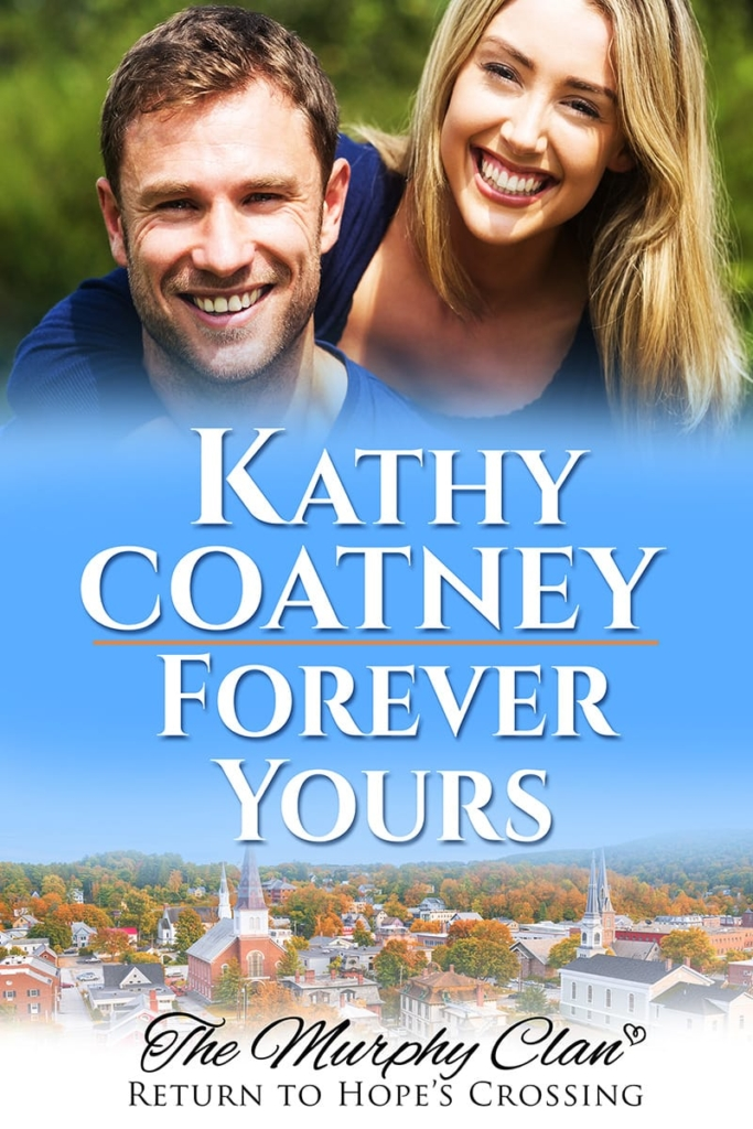 Cover for Forever Yours: The Murphy Clan, Return to Hope's Crossing Book 3