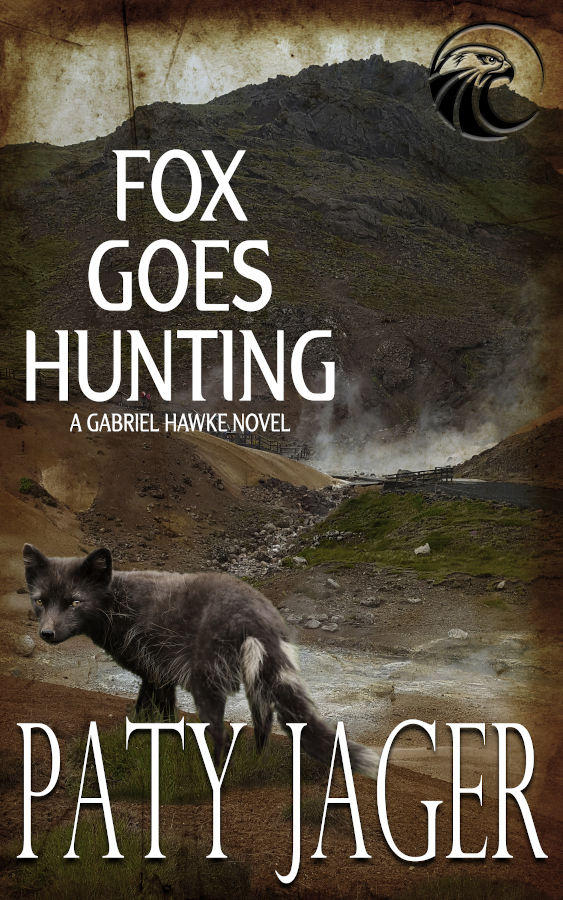 Cover for Fo Goes Hunting, A Gabriel Hawke Novel by Paty Jager